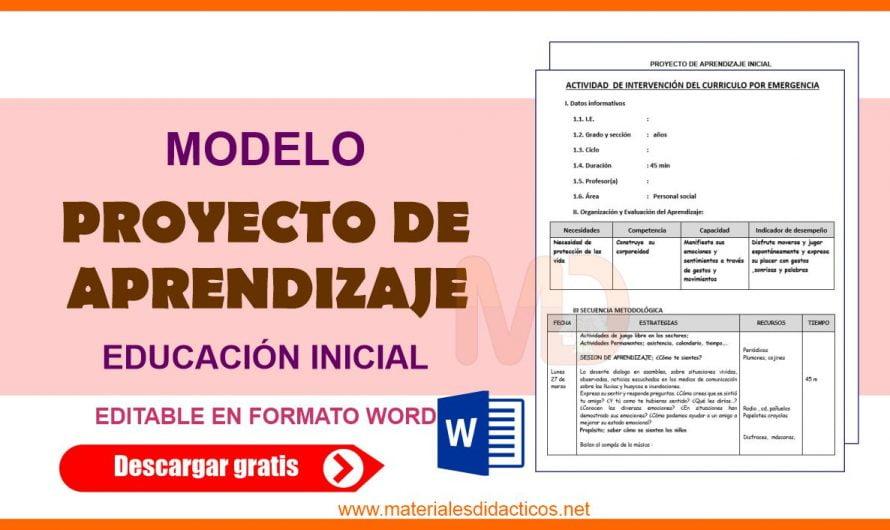 MODELO PROYECTO DE APRENDIZAJE PARA EDUCACIÓN INICIAL