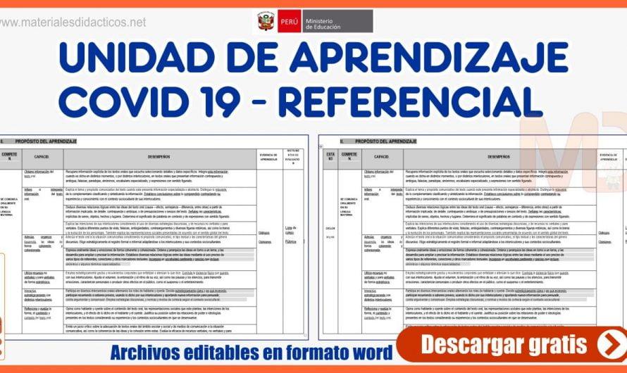 UNIDAD DE APRENDIZAJE – COVID 19 – REFERENCIAL